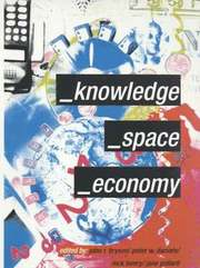 Knowledge, Space, Economy (h�ftad)