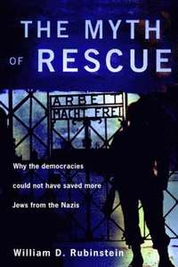 The Myth of Rescue (inbunden)