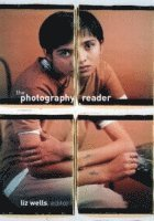 The Photography Reader (h�ftad)