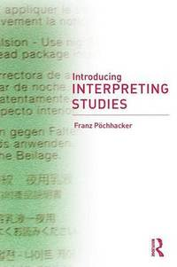 Introducing Interpreting Studies (h�ftad)