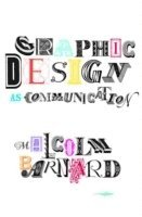 Graphic Design as Communication (inbunden)