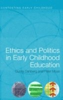 Ethics and Politics in Early Childhood Education (h�ftad)