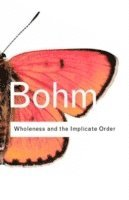 Wholeness and the Implicate Order (h�ftad)