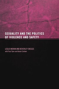 Sexuality and the Politics of Violence (h�ftad)
