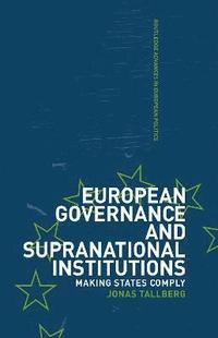 European Governance and Supranational Institutions (h�ftad)