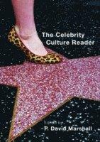 The Celebrity Culture Reader (h�ftad)