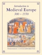 Introduction to Medieval Europe 300-1550 (h�ftad)