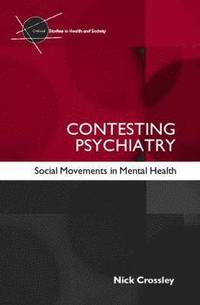 Contesting Psychiatry (h�ftad)