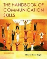 The Handbook of Communication Skills (h�ftad)