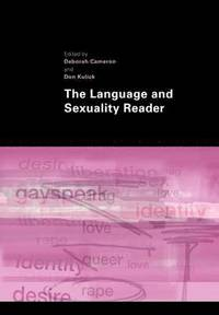 The Language and Sexuality Reader (inbunden)
