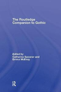 The Routledge Companion to Gothic (inbunden)