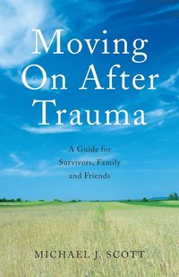 Moving on After Trauma (h�ftad)