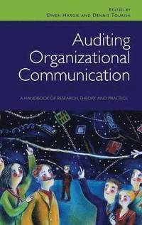 Auditing Organizational Communication (h�ftad)