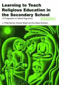 Learning to Teach Religious Education in the Secondary School (h�ftad)