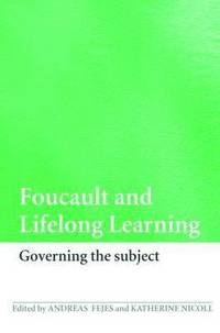 Foucault and Lifelong Learning (h�ftad)
