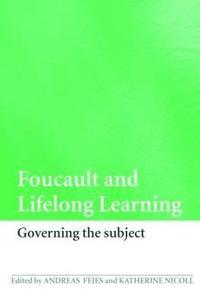 Foucault and Lifelong Learning (h�ftad)
