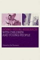 Doing Visual Research with Children and Young People (inbunden)