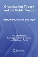 Organization Theory and the Public Sector (h�ftad)