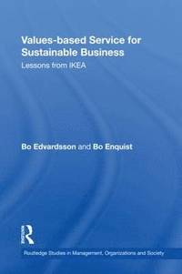 Values-based Service for Sustainable Business (h�ftad)