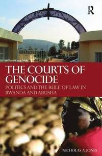The Courts of Genocide (e-bok)