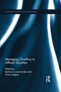 Managing Overflow in Affluent Societies (h�ftad)