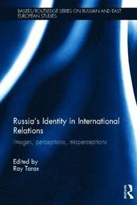 Russia's Identity in International Relations (h�ftad)