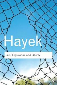 Law, Legislation and Liberty (h�ftad)