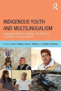 Indigenous Youth and Multilingualism (h�ftad)