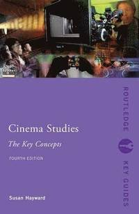 Cinema Studies: The Key Concepts (h�ftad)