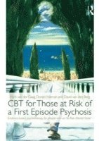 CBT for Those at Risk of a First Episode Psychosis (h�ftad)
