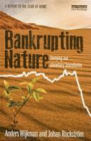 Bankrupting Nature (inbunden)