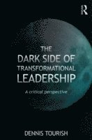 The Dark Side of Transformational Leadership (h�ftad)