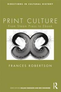 Print Culture (h�ftad)