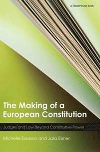 Everson M & Eisner J, The Making of the European Constitution Image