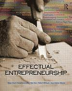 Effectual Entrepreneurship (h�ftad)