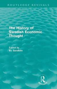 The History of Swedish Economic Thought (h�ftad)