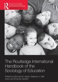 The Routledge International Handbook of the Sociology of Education (h�ftad)