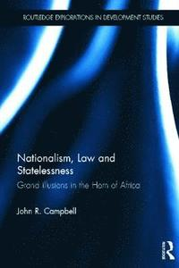 Nationalism, Law and Statelessness (inbunden)