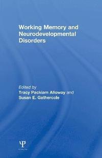 Working Memory and Neurodevelopmental Disorders (inbunden)
