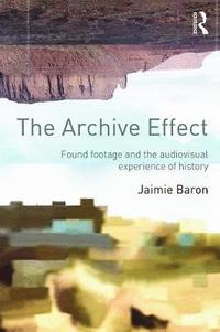 The Archive Effect (h�ftad)