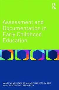 Assessment and Documentation in Early Childhood Education (h�ftad)