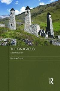 The Caucasus - an Introduction (h�ftad)