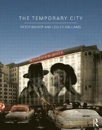 The Temporary City (h�ftad)