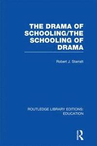 The Drama of Schooling: The Schooling of Drama