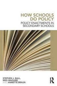 How Schools Do Policy (h�ftad)