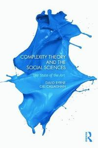 Complexity Theory and the Social Sciences (h�ftad)