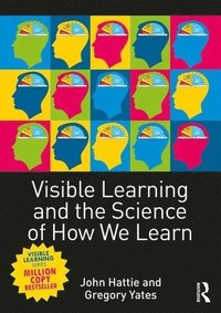 Visible Learning and the Science of How We Learn (inbunden)