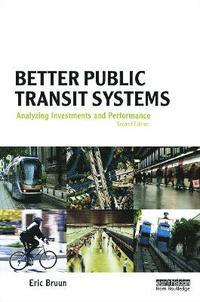 Better Public Transit Systems Eric Christian Bruun Bok