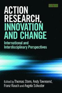 Action Research, Innovation and Change (h�ftad)