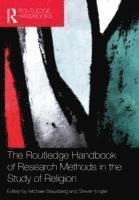 The Routledge Handbook of Research Methods in the Study of Religion (h�ftad)